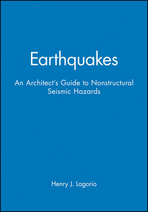 Earthquakes: An Architect's Guide to Nonstructural Seismic Hazards