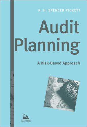 Audit Planning: A Risk-Based Approach