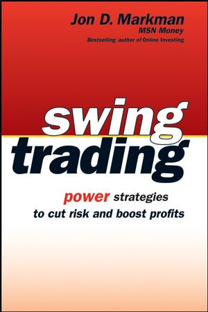 Swing Trading: Power Strategies to Cut Risk and Boost Profits  (047173392X) cover image