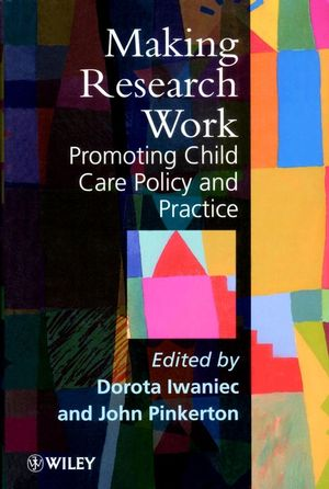 Making Research Work: Promoting Child Care Policy and Practice (047197952X) cover image