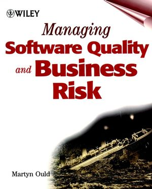 Managing Software Quality and Business Risk  (047199782X) cover image