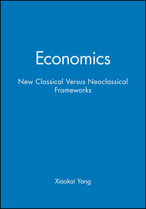 Economics: New Classical Versus Neoclassical Frameworks (063122002X) cover image