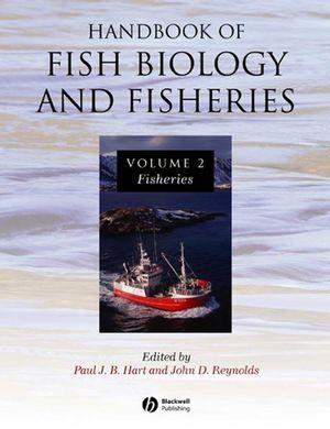 Handbook of Fish Biology and Fisheries: Fisheries, Volume 2