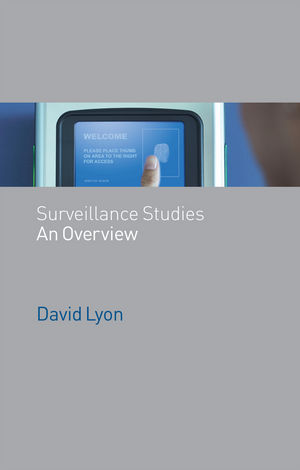 Surveillance Studies: An Overview (074563592X) cover image