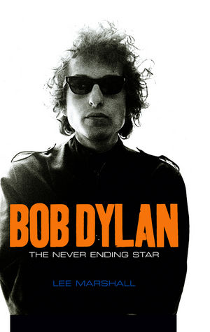 Bob Dylan: The Never Ending Star