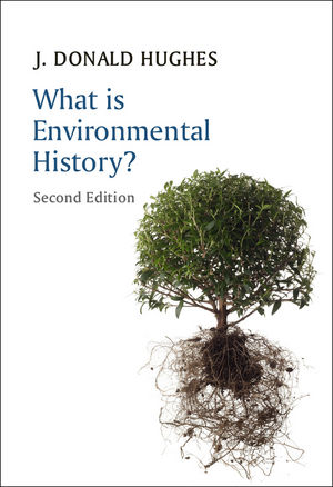 What is Environmental History?, 2nd Edition (074568842X) cover image