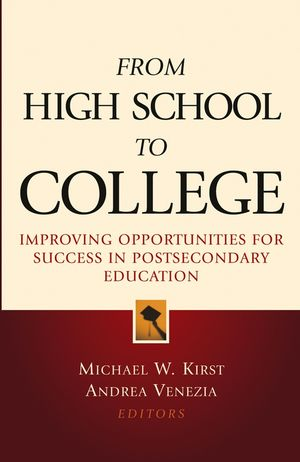 From High School to College: Improving Opportunities for Success in Postsecondary <span class='search-highlight'>Education</span>