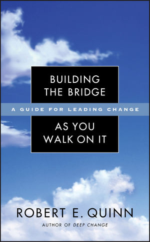 Building the Bridge As You Walk On It: A Guide for Leading Change (078797112X) cover image