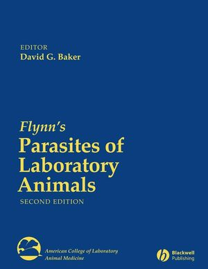 Flynn's Parasites of Laboratory Animals, 2nd Edition