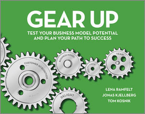 Book Cover Image for Gear Up: Test Your Business Model Potential and Plan Your Path to Success