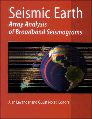 Book Cover Image for Seismic Earth: Array Analysis of Broadband Seismograms