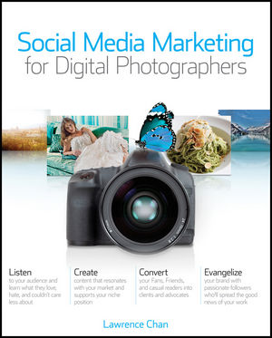 Social Media Marketing for Digital Photographers (111801412X) cover image
