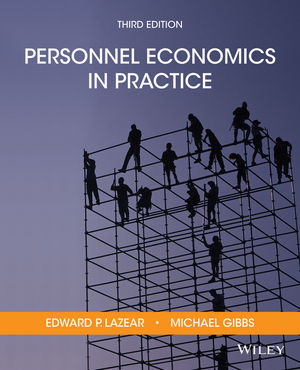 Personnel Economics in Practice, 3rd Edition