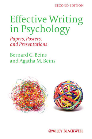 Effective Writing in Psychology: Papers, Posters,and Presentations, 2nd Edition (111824222X) cover image