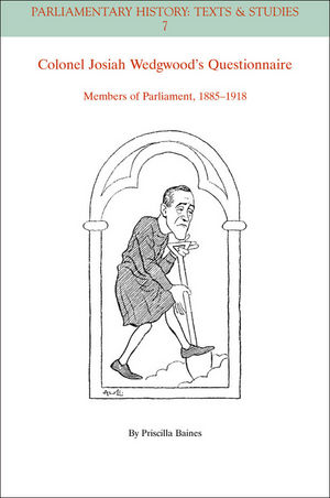 Colonel Josiah Wedgwood s Questionnaire: Members of Parliament, 1885-1918 (111833602X) cover image