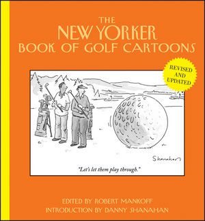 The New Yorker Book of Golf Cartoons, Revised and Updated (111834202X) cover image
