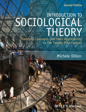 Introduction to sociological theory theorists concepts and their introduction to sociological theory theorists concepts and their applicability to the twenty first century 2nd edition fandeluxe Images