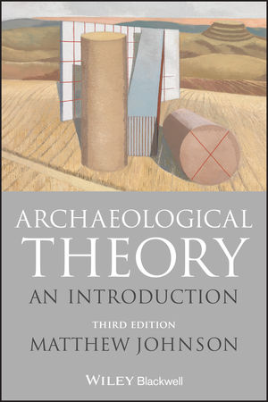 Archaeological Theory: An Introduction, 3rd Edition