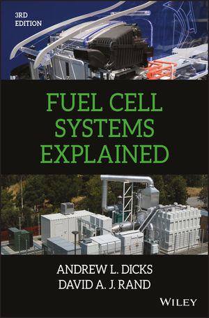 Fuel Cell Systems Explained, 3rd Edition