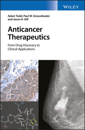 Anticancer Therapeutics: From Drug Discovery to Clinical Applications