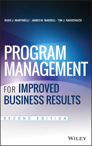 Book Cover Image for Program Management for Improved Business Results, 2nd Edition