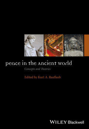 Peace in the Ancient World: Concepts and Theories (111864512X) cover image