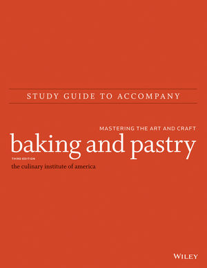 Study Guide to accompany Baking and Pastry: Mastering the Art and Craft, 3rd Edition