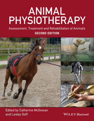 Animal Physiotherapy: Assessment, Treatment and Rehabilitation of Animals, 2nd Edition (111885232X) cover image