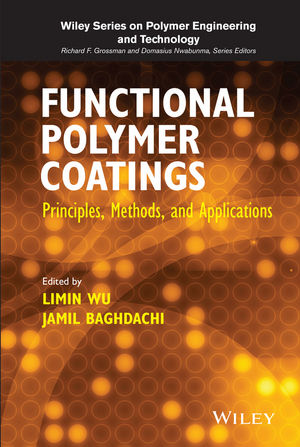 Functional Polymer Coatings: Principles, Methods, and Applications (111888292X) cover image