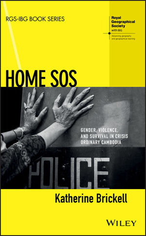 Home SOS: Gender, Violence and Survival in Crisis Ordinary Cambodia