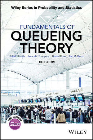 Fundamentals of Queueing Theory, 5th Edition