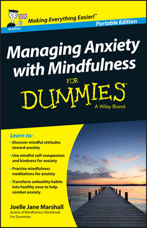 Managing <span class='search-highlight'>Anxiety</span> with Mindfulness For Dummies