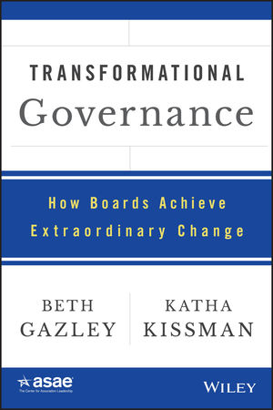 Transformational Governance: How Boards Achieve Extraordinary Change (111897672X) cover image