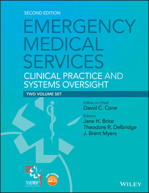 Emergency Medical Services: Clinical Practice and Systems Oversight, 2 Volume Set (111899082X) cover image