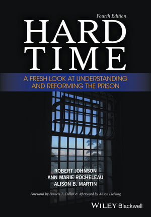 Hard Time: A Fresh Look at Understanding and Reforming the Prison, 4th Edition (111908282X) cover image