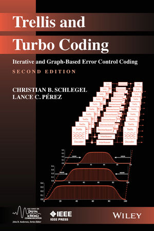 Trellis and Turbo Coding: Iterative and Graph-Based Error Control Coding, 2nd Edition (111910632X) cover image