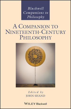 A Companion to Nineteenth Century Philosophy Couverture du livre