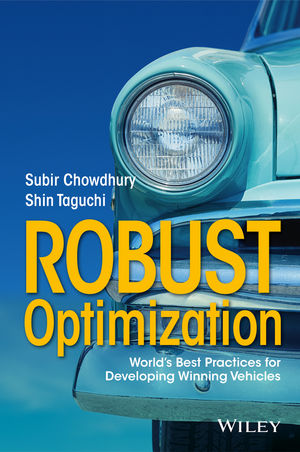 Robust Optimization: World's Best Practices for Developing Winning Vehicles
