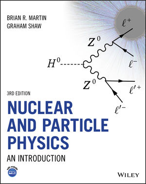 Nuclear and Particle Physics: An Introduction, 3rd Edition