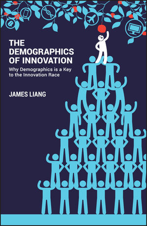 the demographics of innovation why demographics is a key to the