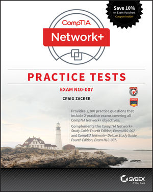 CompTIA Network+ Practice Tests: Exam N10-007