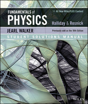 Fundamentals of Physics 11e Student Solutions Manual