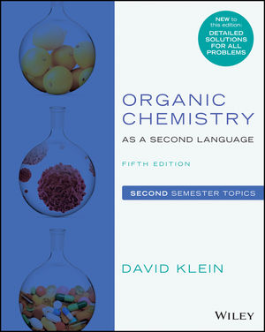 Organic Chemistry as a Second Language, Volume 2 , 5th Edition