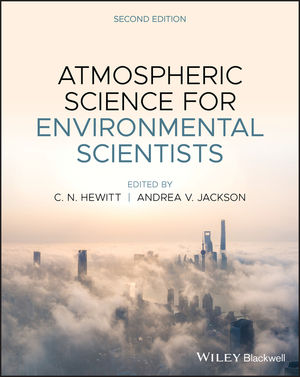 Atmospheric Science for Environmental Scientists 2e