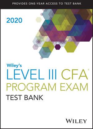 Wileys Level III CFA Program Study Guide + Test Bank 2020
