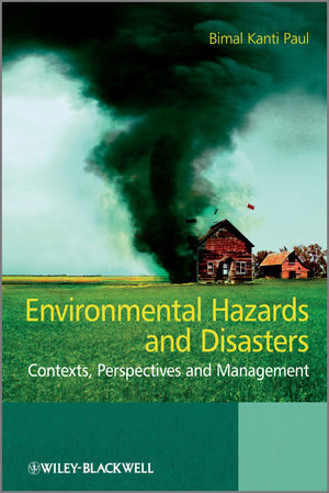Environmental Hazards and Disasters: Contexts, Perspectives and Management (111995102X) cover image
