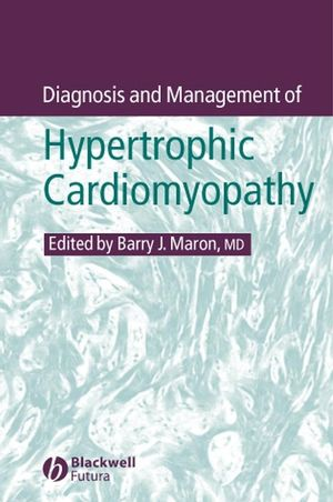 Diagnosis and Management of Hypertrophic Cardiomyopathy