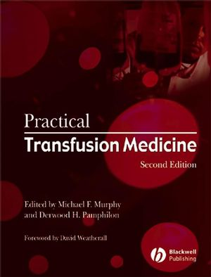 Practical Transfusion Medicine, 2nd Edition