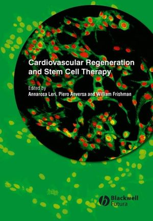 Cardiovascular Regeneration and Stem Cell Therapy (140514842X) cover image