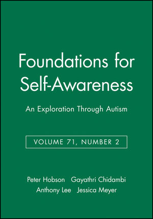 Foundations for Self-Awareness: An Exploration Through Autism, Volume 71, Number 2